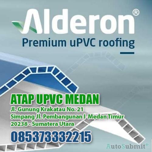 Jual Atap uPVC Alderon di Kota Medan dan Sekitarnya